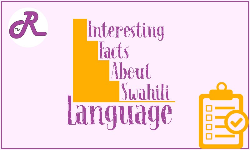 Interesting facts about Swahili
